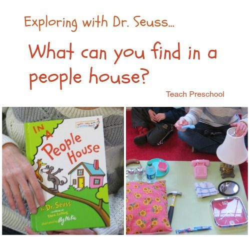"""We read the Dr. Seuss book """"In a People House"""" and then spent time exploring things you can find in a people house all around our preschool classroom."""