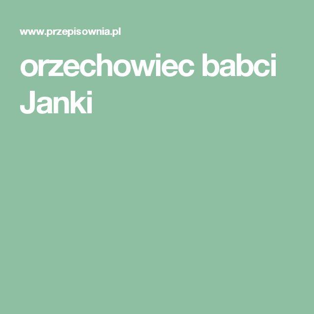 orzechowiec babci Janki