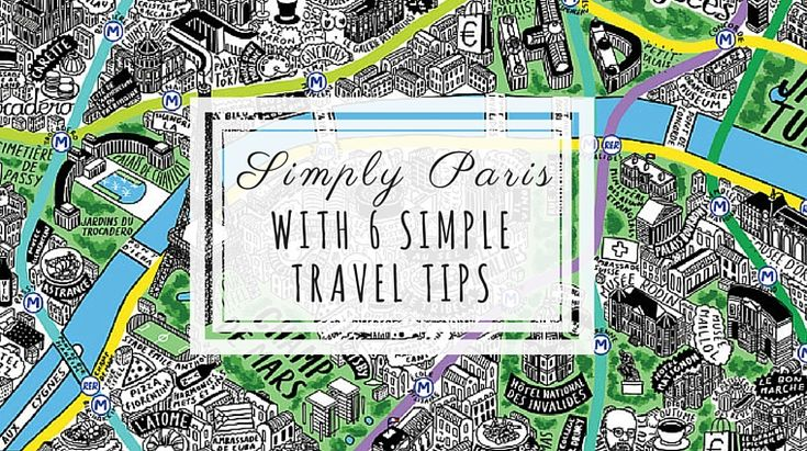 Simply Paris: With 6 Simple Travel Tips for the Magical City! post by Celia Persechino on happiestwhenexploring . com // Illustration by Jenni Sparks  at JenniSparks . com