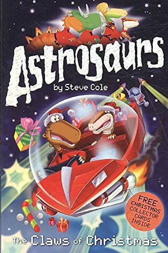 Children's books - Astrosaurs: The Claws Of Christmas - Bookle