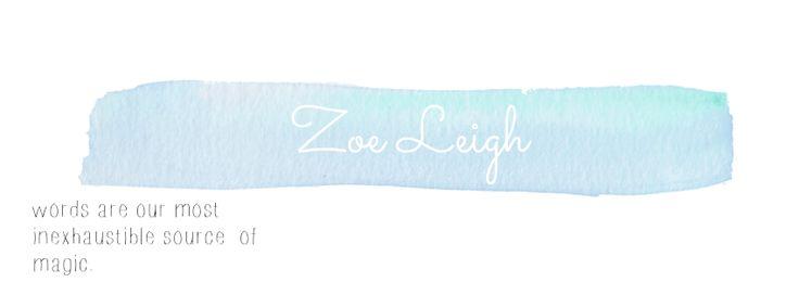 Zoe Leigh.