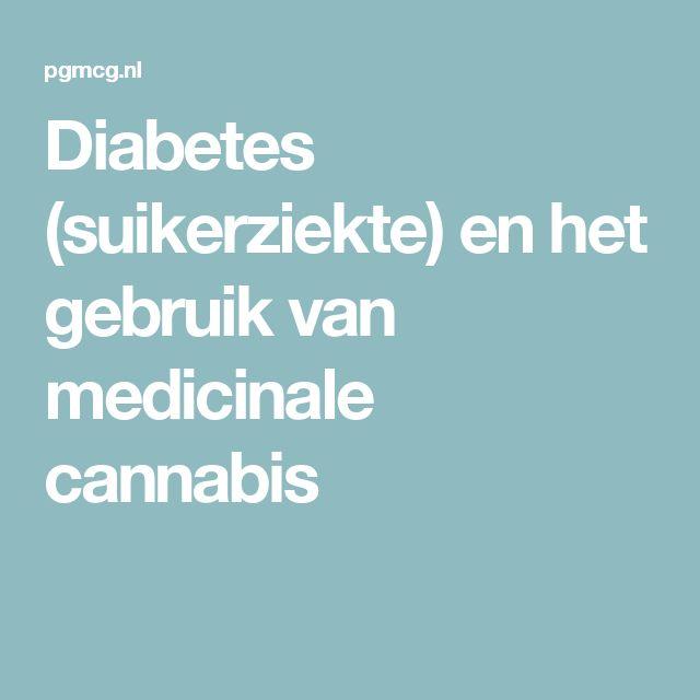 Diabetes (suikerziekte) en het gebruik van medicinale cannabis