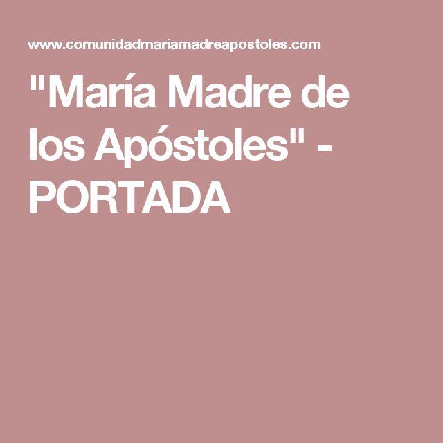 """""""María Madre de los Apóstoles"""" - PORTADA"""