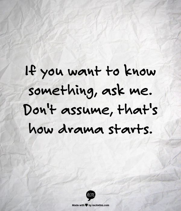 Best 25+ Assuming quotes ideas on Pinterest Assumption life - presume and assume