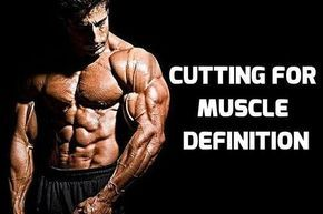 Cutting For Muscle Definition. The difference between the weight training plan that is used for a mass gain phase versus one that is used during the cutting phase.