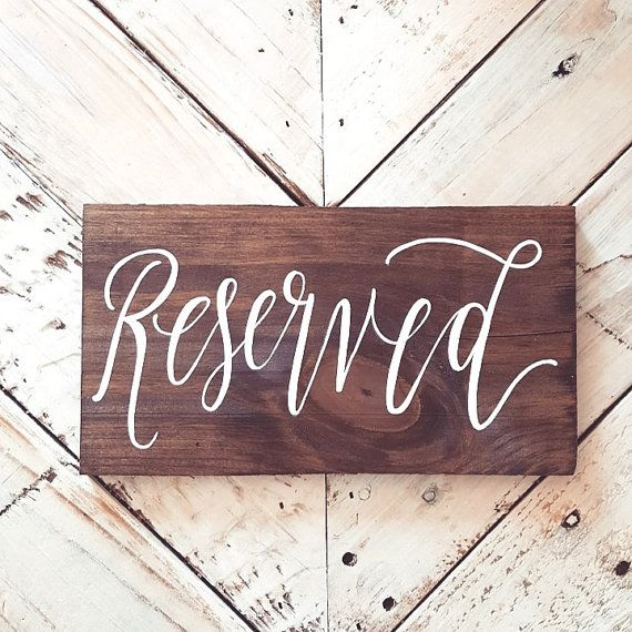 Wooden Wedding Reserved Signs Reserved Seating by ThePaperWalrus