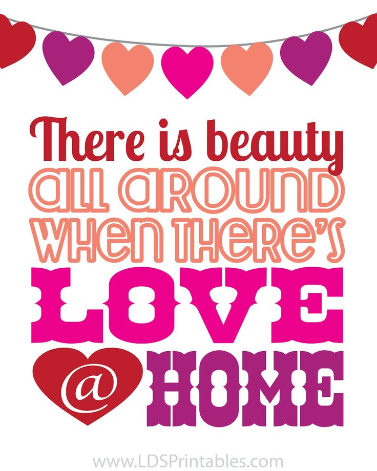 Free Printable Valentine S Quote: 17 Best Images About LDS Printables On Pinterest