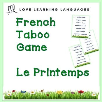 Play this French PRINTEMPS Taboo game and have some fun! Playing games and having fun is when learning really happens in French class. I love to play the game Taboo with my students. French taboo is a game that is easy to modify and use with beginners and advanced students alike.