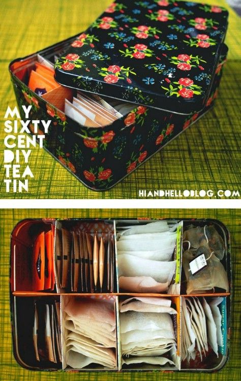 Make a tea tin with dividers.                                                                                                                                                                                 More
