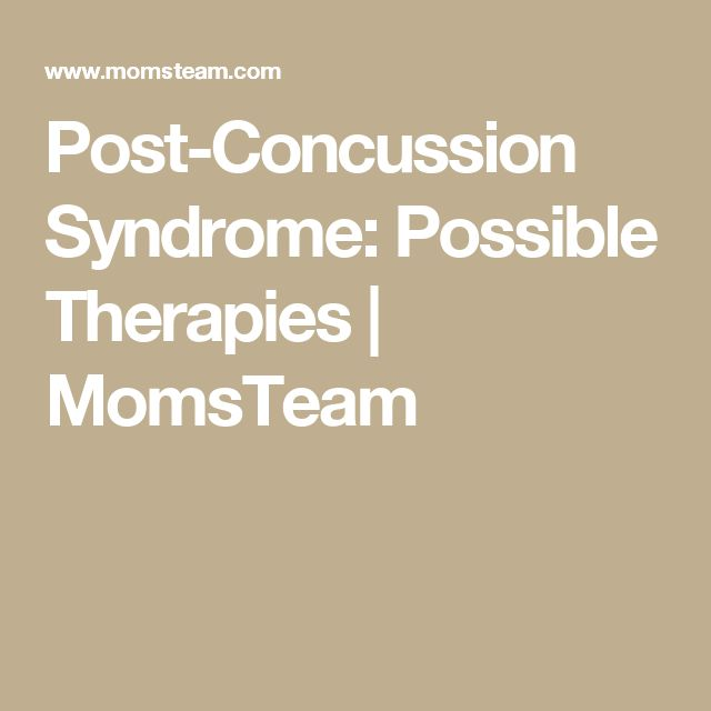 Post-Concussion Syndrome: Possible Therapies | MomsTeam