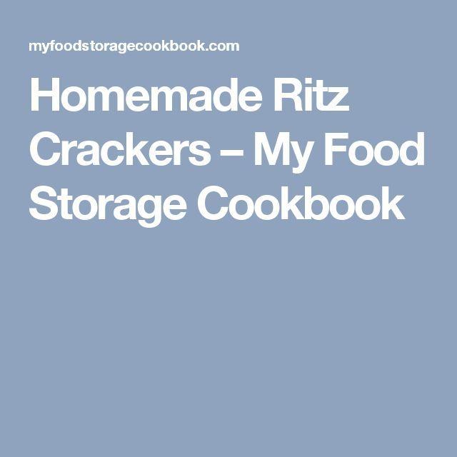 Homemade Ritz Crackers – My Food Storage Cookboo…