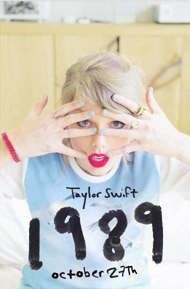 Taylor Swift. 5th Album. 1989. October 27. Shake It Off. i advertise for her because she is cute.