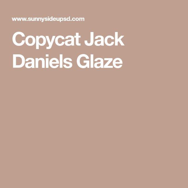 Copycat Jack Daniels Glaze
