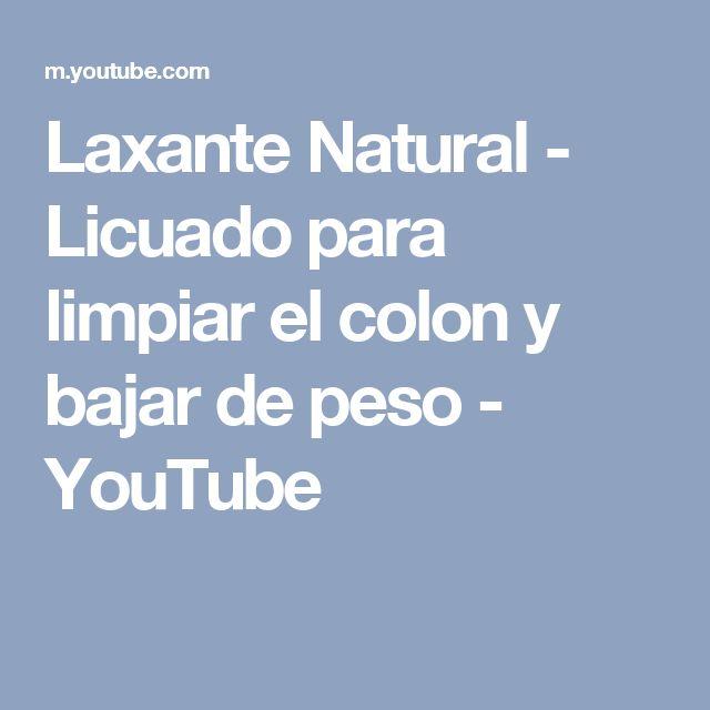 Laxante Natural - Licuado para limpiar el colon y bajar de peso - YouTube