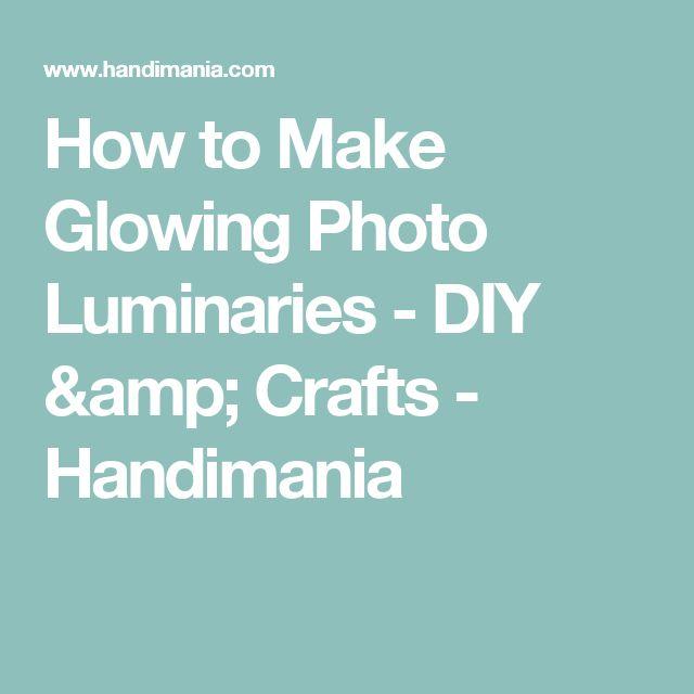 How to Make Glowing Photo Luminaries - DIY & Crafts - Handimania