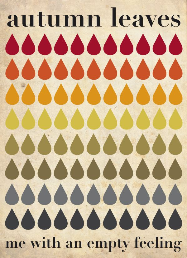 Julia - alltid mitt i prick: Colors Pallets, Fall Colors Schemes, Fall Leaves, Autumn Leaves, Autumn Fall, Posters Design, Colors Palettes, Autumn Colors, Empty Feelings