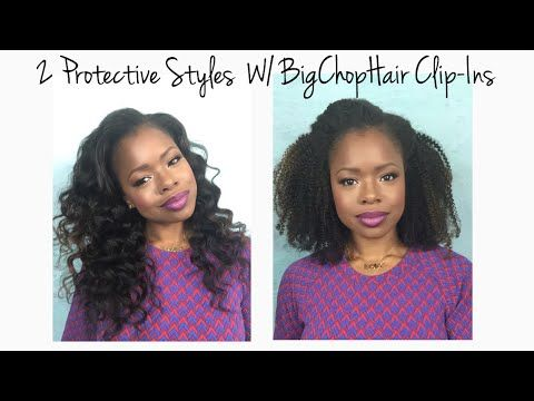 2 Easy Protective Styles w/ BigChopHair Clip-ins | MariaAntoinetteTV - YouTube