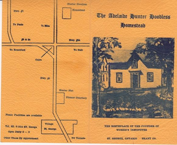 And undated pamphlet about the Adelaide Hunter Hoodless Homestead - post 1962