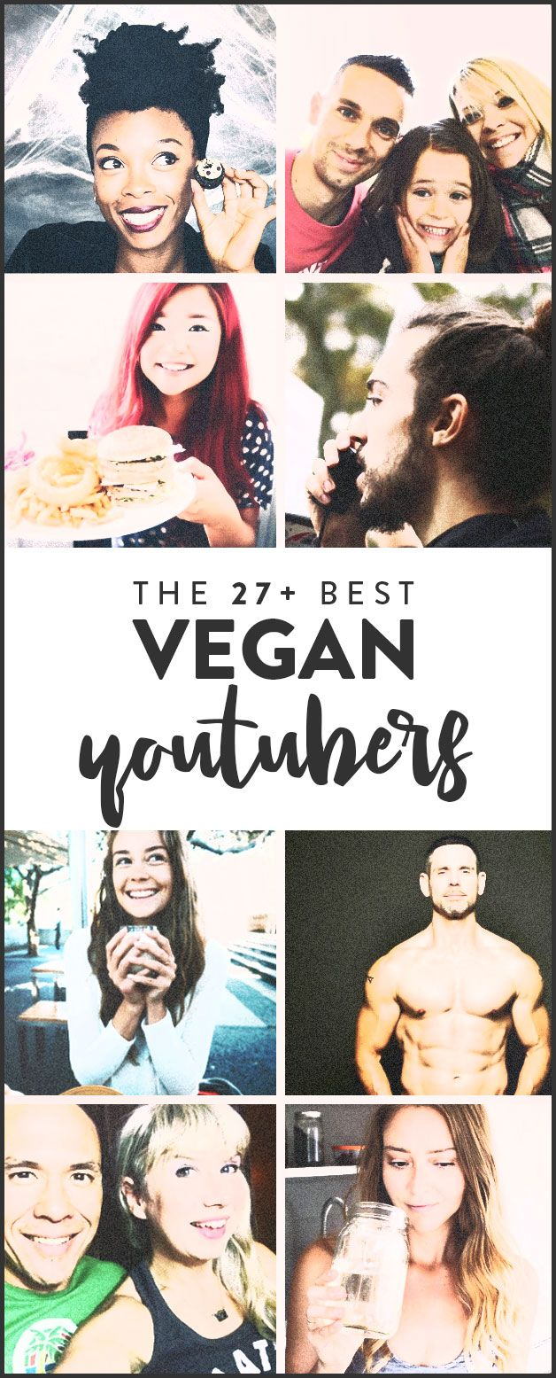 Who are the best #Vegan Youtubers? Find our 27+ favorites in an in-depth list.