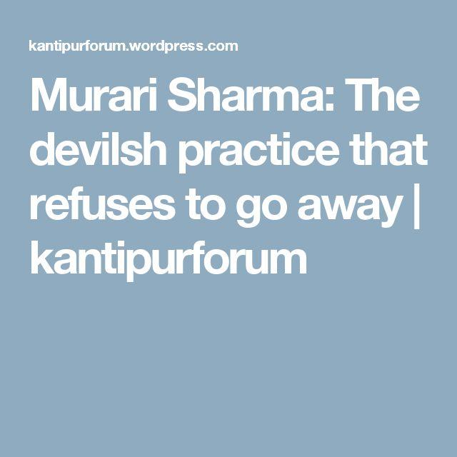 Murari Sharma: The devilsh practice that refuses to go away | kantipurforum