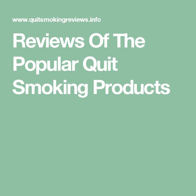 Reviews Of The Popular Quit Smoking Products
