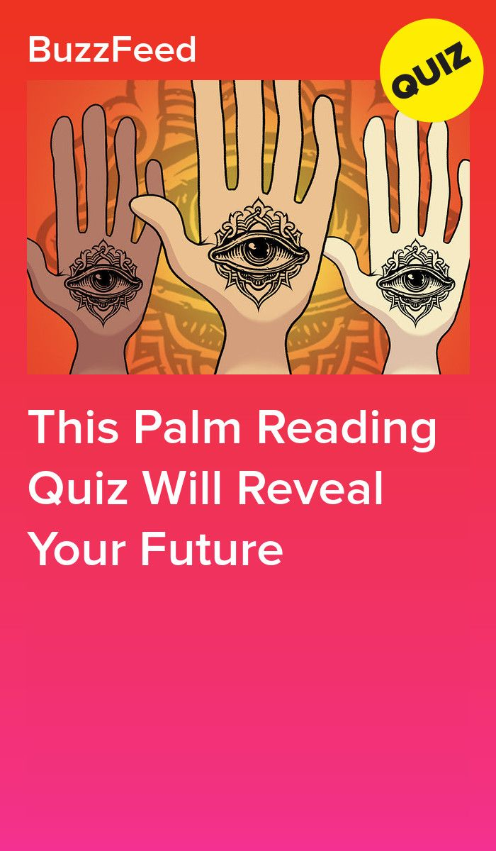This Palm Reading Quiz Will Reveal Your Future Palm Reading Reading Quizzes Quiz