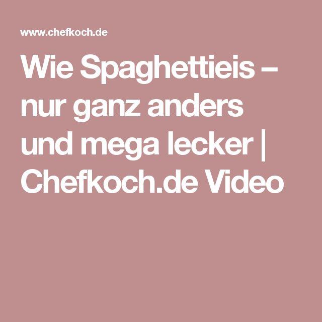 Wie Spaghettieis – nur ganz anders und mega lecker | Chefkoch.de Video