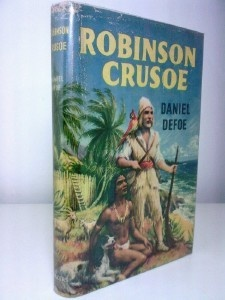 APRIL 24 2013 Daniel Defoe was approximately seventy when he died on this day in 1731 BOOK OF THE DAY The Life and Surprising Adventures of Robinson Crusoe of York, Mariner, colour frontis G.R. Ratcliff.