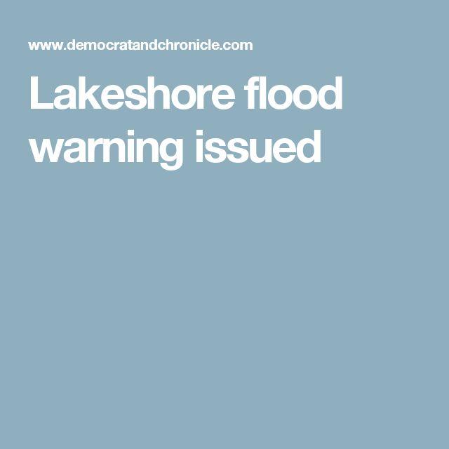 Lakeshore flood warning issued