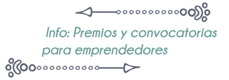 #emprendedor  Ayudas, premios y subvenciones