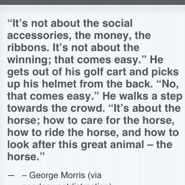 One of my favorite George Morris quotes!