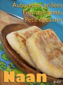 Alter Gusto   Naan au petit épeautre, aubergines grillées & fromage fondu -