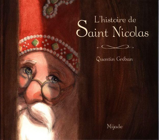 L'Histoire de saint Nicolas - QUENTIN GRÉBAN