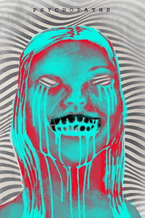 Watch Psychopaths (2017) Full Movie HD Free Download