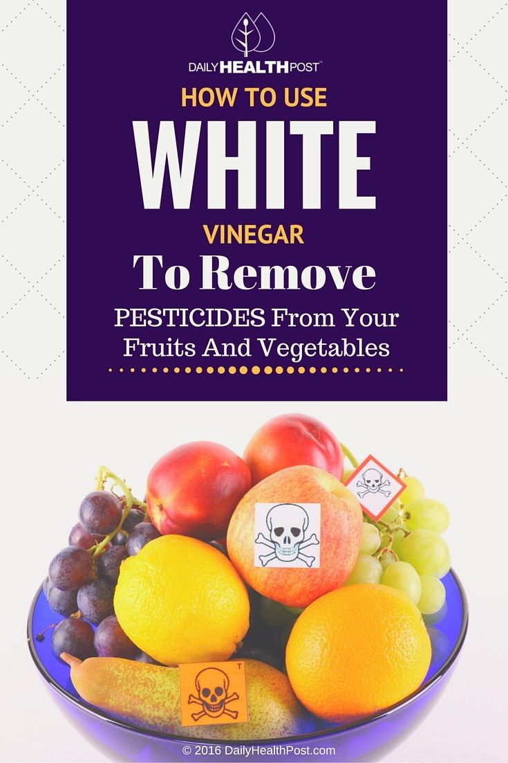 How To Use White Vinegar To Remove Pesticides From Your Fruits And Vegetables via @dailyhealthpost