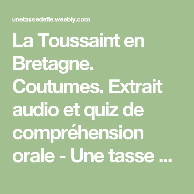 La Toussaint en Bretagne. Coutumes. Extrait audio et quiz de compréhension orale - Une tasse de FLE