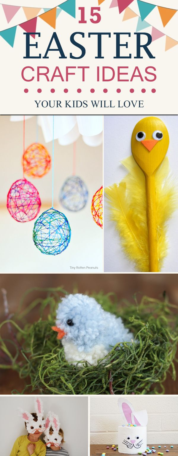 15 Easter Craft Ideas Your Kids Will Love
