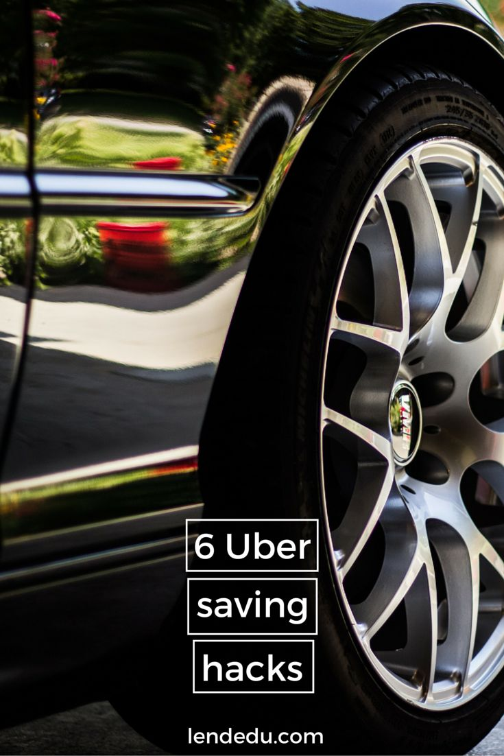 6 uber saving hacks
