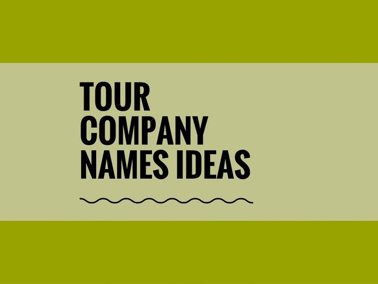While your business may be extremely professional and important, choosing a creative company name can attract more attention.A Creative name is the most important thing of marketing. Check here creative, best Tour Company names ideas for your inspiration.