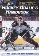 The hockey goalie's handbook is by far the best book for hockey goalies and those who coach them.