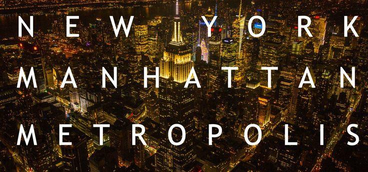 NEW YORK : MANHATTAN : METROPOLIS. This is a visual  presentation of Manhattan and New York made by Fram Film | Natural Light. The film focu...