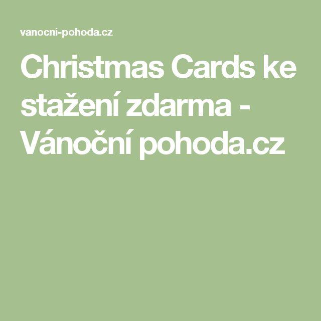 Christmas Cards ke stažení zdarma - Vánoční pohoda.cz