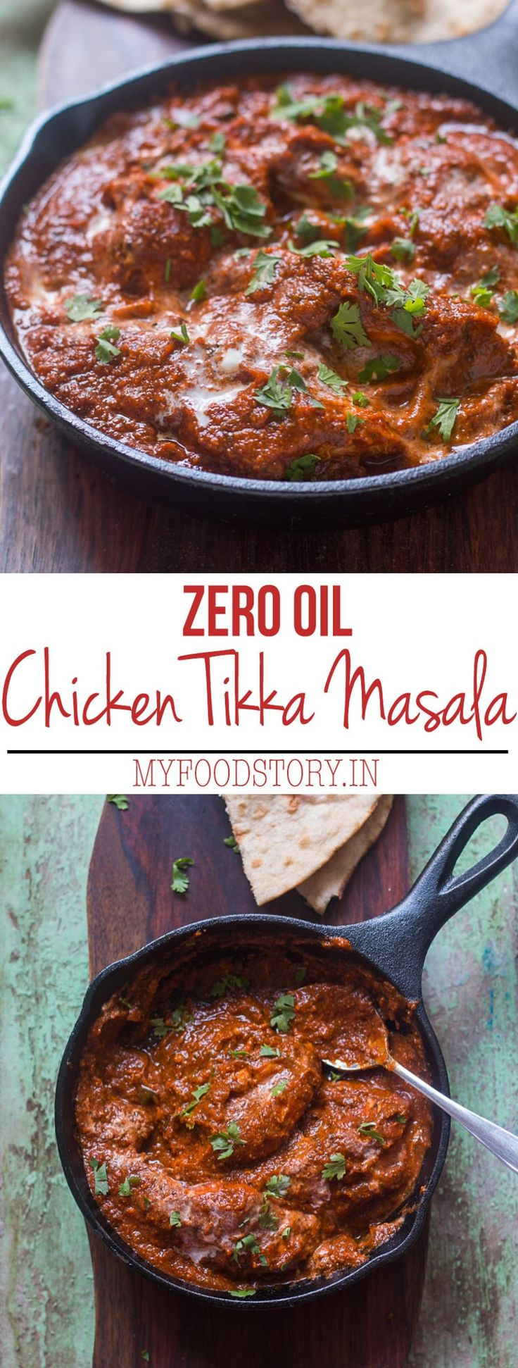 A chicken tikka masala recipe which uses zero oil, is healthy and low in calories while retaining the taste that the restaurant version has.