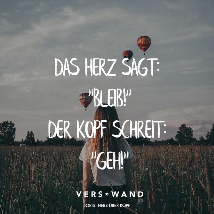 """Das Herz sagt: """"Bleib!"""" Der Kopf schreit: """"Geh!"""" – Joris – VISUAL STATEMENTS"""