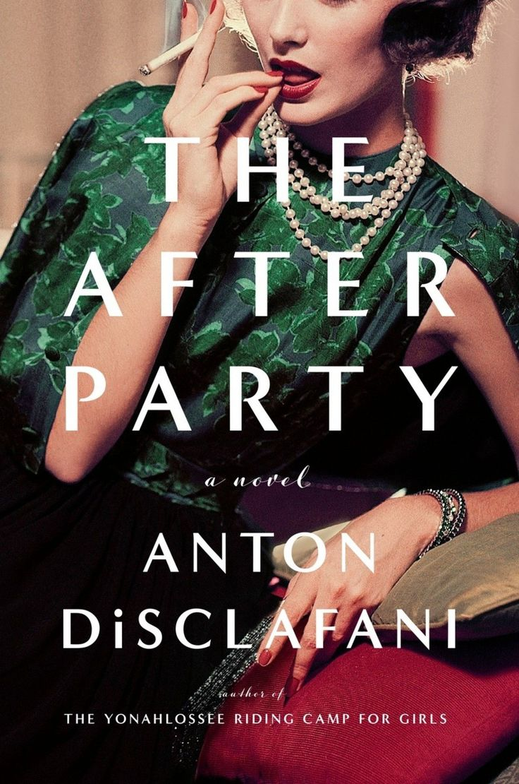 Whether you're looking for a riveting historical mystery, a sprawling epic, or a glittering novel reminiscent of Downton Abbey, this list of historical fiction has it all. Featuring The After Party by Anton DiSclafani.