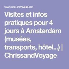 Visites et infos pratiques pour 4 jours à Amsterdam (musées, transports, hôtel...)   ChrissandVoyage