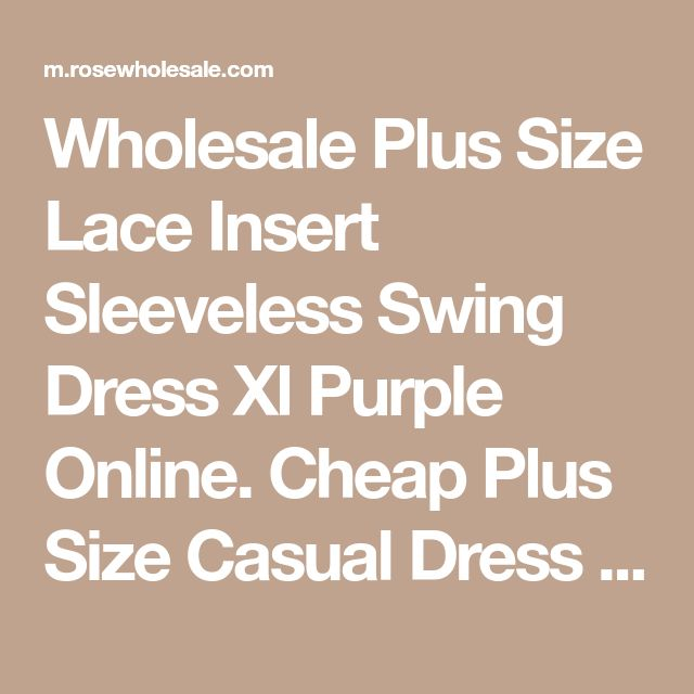 Wholesale Plus Size Lace Insert Sleeveless Swing Dress Xl Purple Online. Cheap Plus Size Casual Dress And Plus Size Little Black Dress on Rosewholesale.com