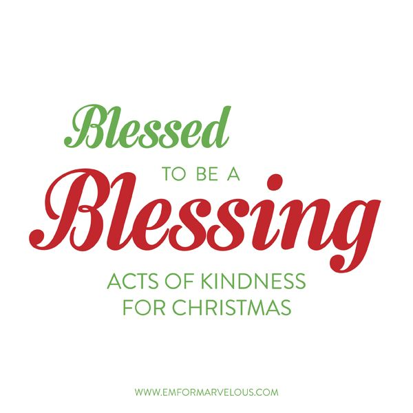 Ideas for 25 random acts of kindness at Christmas!