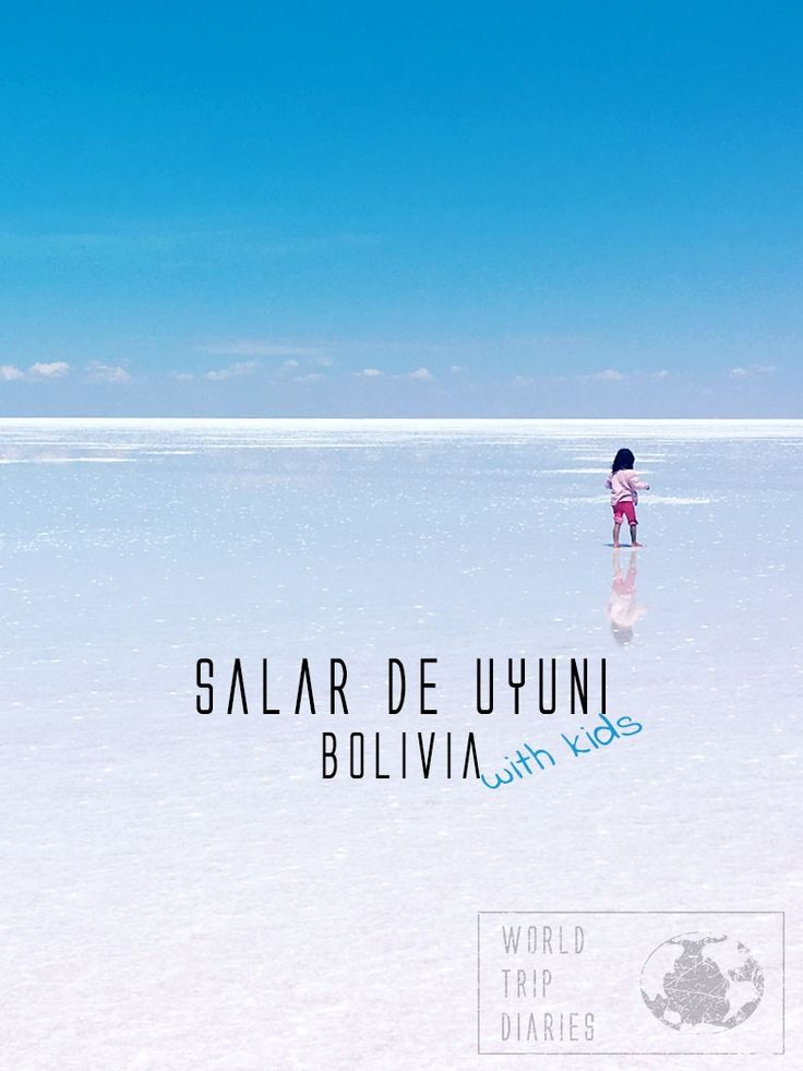 Salar de Uyuni (or Uyuni Salt Flats) is an incredible travel destination to take your kids to! We did it, with our 4 kids! - World Trip Diaries