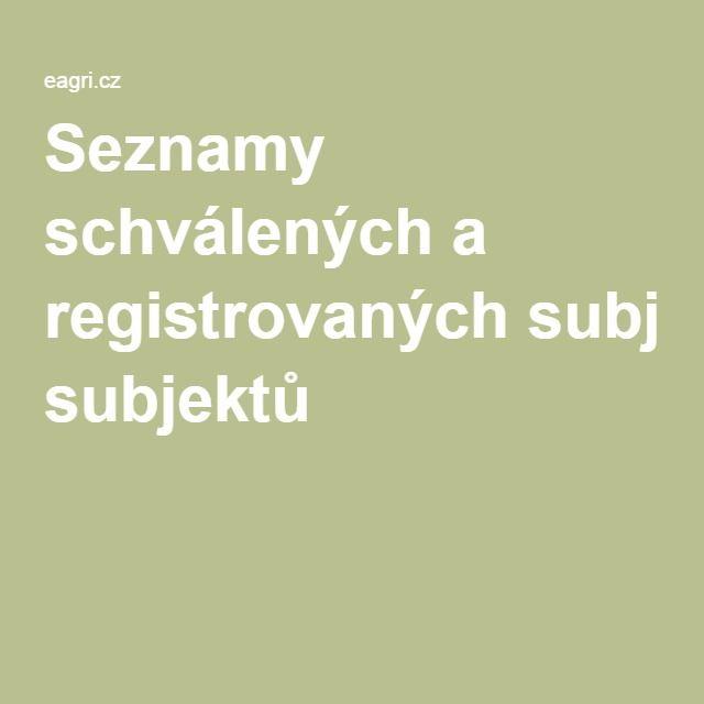 Seznamy schválených a registrovaných subjektů